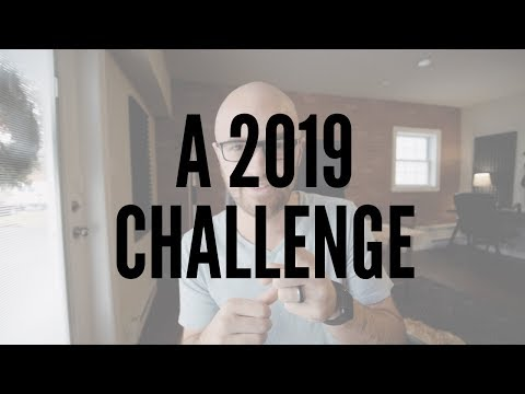 A Challenge For Video Creators In 2019