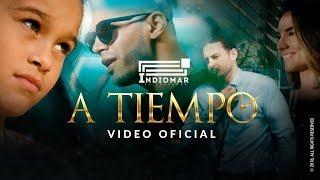 Indiomar - A Tiempo ��(Video Oficial)