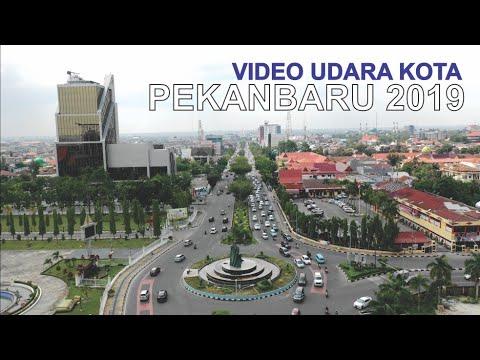 Video Udara Kota Pekanbaru 2019, Kota Indah di Provinsi Riau