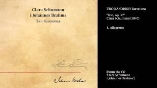 Trio Kandinsky - Trio, op. 17 - Clara Schumann (1846) - (4) Allegretto