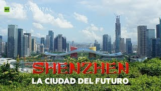 Esto es China: Shenzhen, la ciudad del futuro - Documental de RT