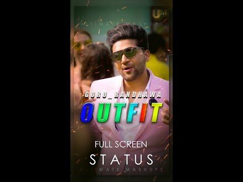 outfit-whatsapp-status-||-guru-randhawa-:-outfit-whatsapp-statu-||-full-sreen