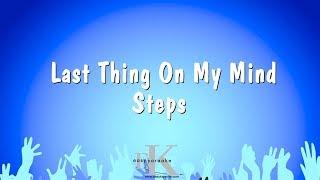 Last Thing On My Mind - Steps (Karaoke Version)