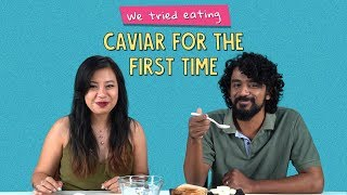 We Tried Eating Caviar For The First Time | Ft. Sonali & Rohit | Ok Tested