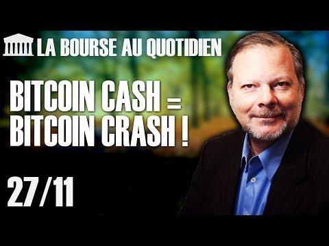 Bourse au Quotidien - Bitcoin cash = Bitcoin crash !