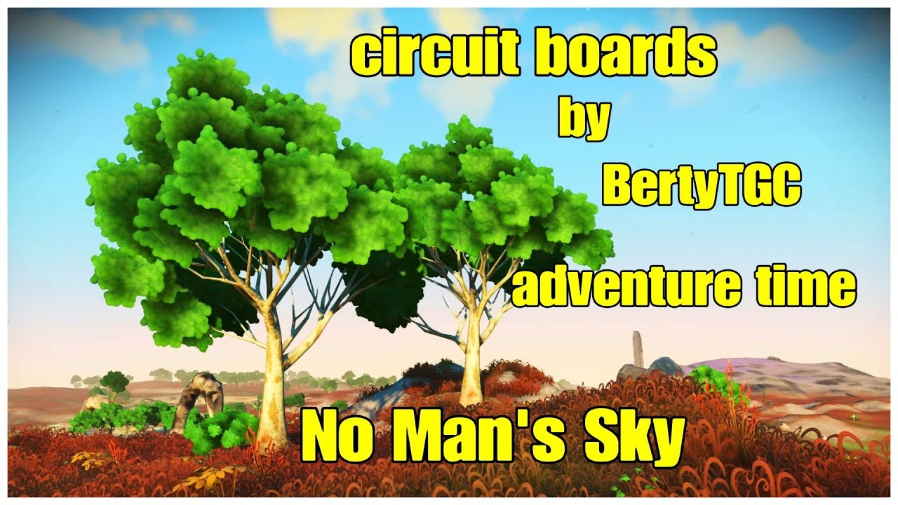 Adventure Time Circuit Boards No Man S Sky Youtube