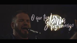 Baixar Hélio Borges - O Que Tua Glória Fez Comigo (Clipe Oficial)