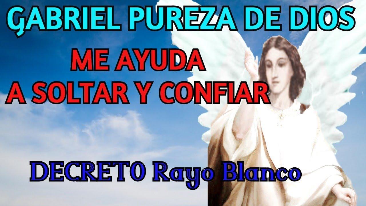 RECIBE LA PUREZA DE DIOS ¡SUELTO Y LIBERO! ARCÁNGEL GABRIEL (DECRETO Rayo Blanco) 💠Manto INVISIBLE💠