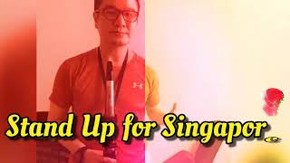 Stand Up for Singapore