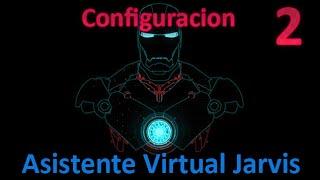 Configuración del Asistente Virtual Jarvis
