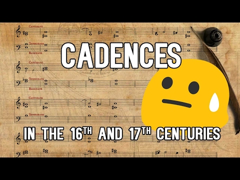 Cadences in the 16th and 17th centuries