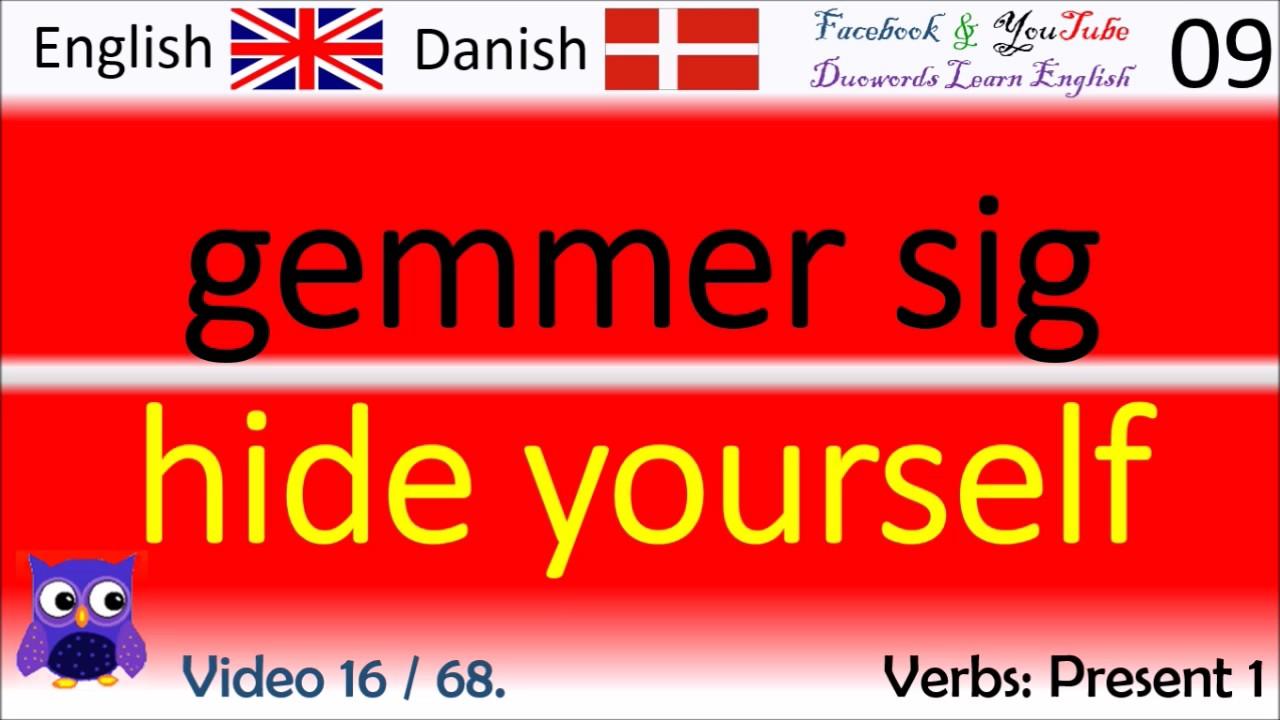 16 Verbs Present 1 Dansk - Engelsk Ord / Danish - English Words flydende i engelsk