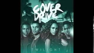 Cover Drive- Twilight Remix