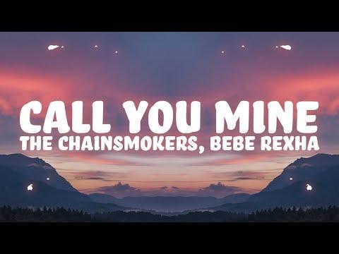 The Chainsmokers, Bebe Rexha - Call You Mine (Lyrics)