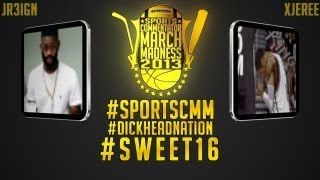 2013 Sports Commentator March Madness - #9 JR3iGN VS #5 xJeRee | #DHN Sweet 16 | iPodKingCarter