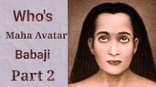 Who is MahaAvatar Babaji in Tamil - Part 2 | Agathiar Student Babaji | Babaji Muthukumar