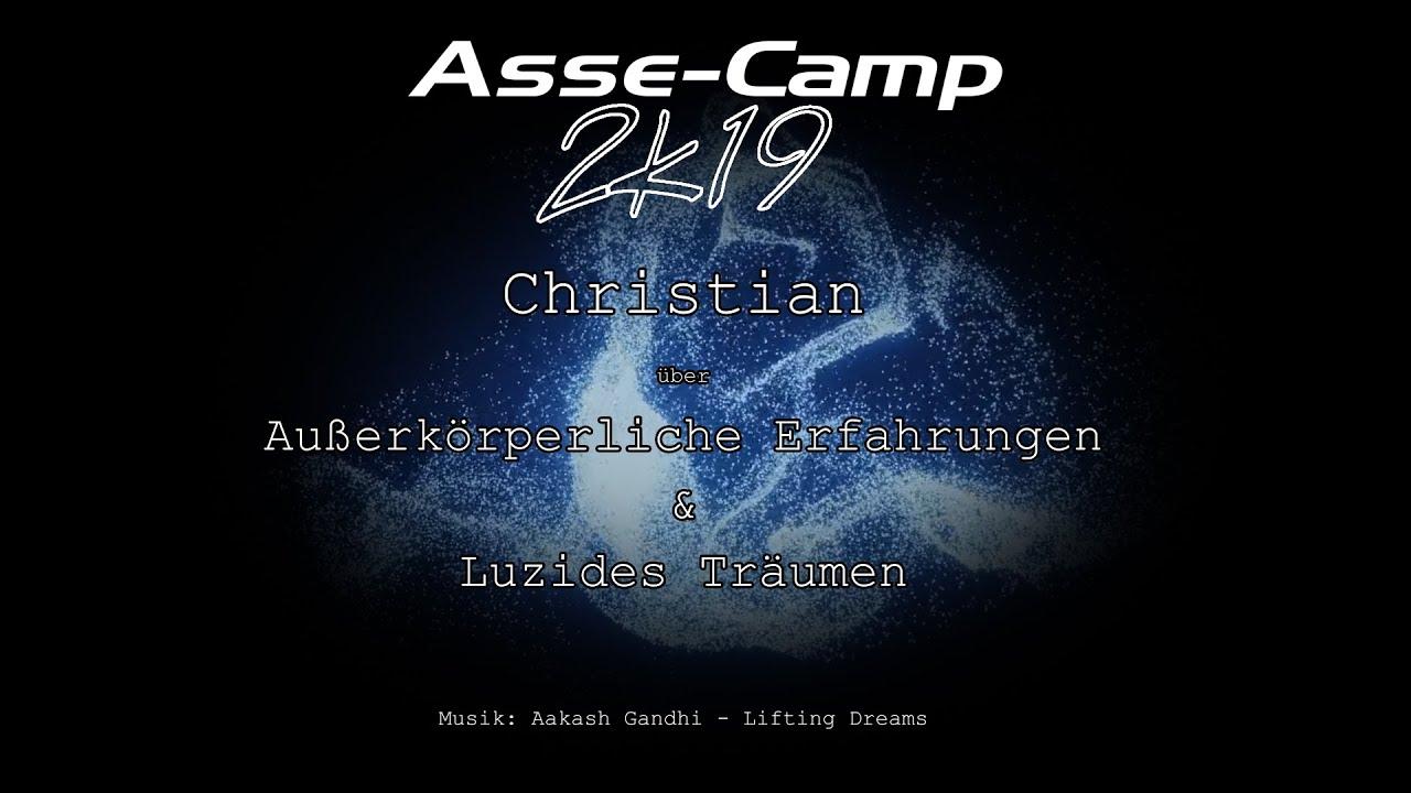 RE Asse-Camp 2k19 - Christian - Außerkörperliche