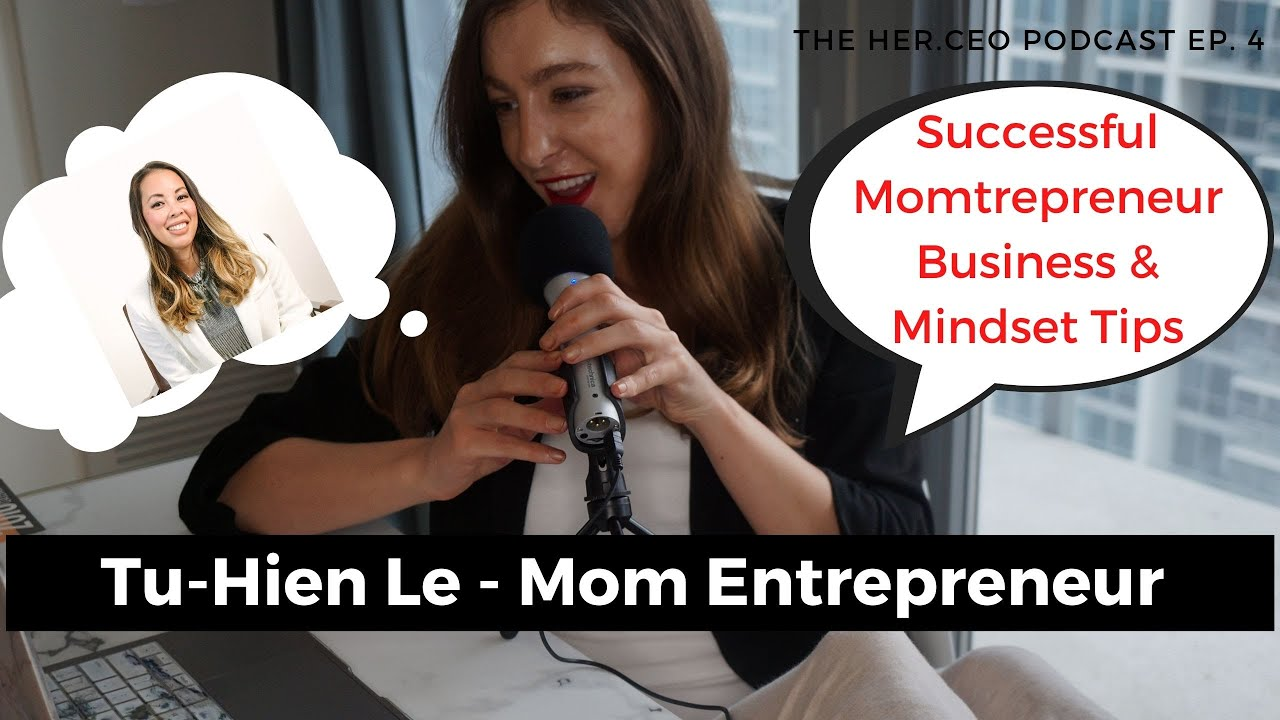 MomTrepreneur Beaugen Founder Tu-Hien Le Tells Her Business Success Story & Mindset Tips For Gro
