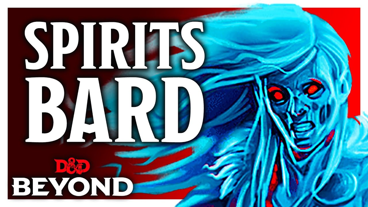 College of Spirits Bard Review - D&D's Unearthed Arcana