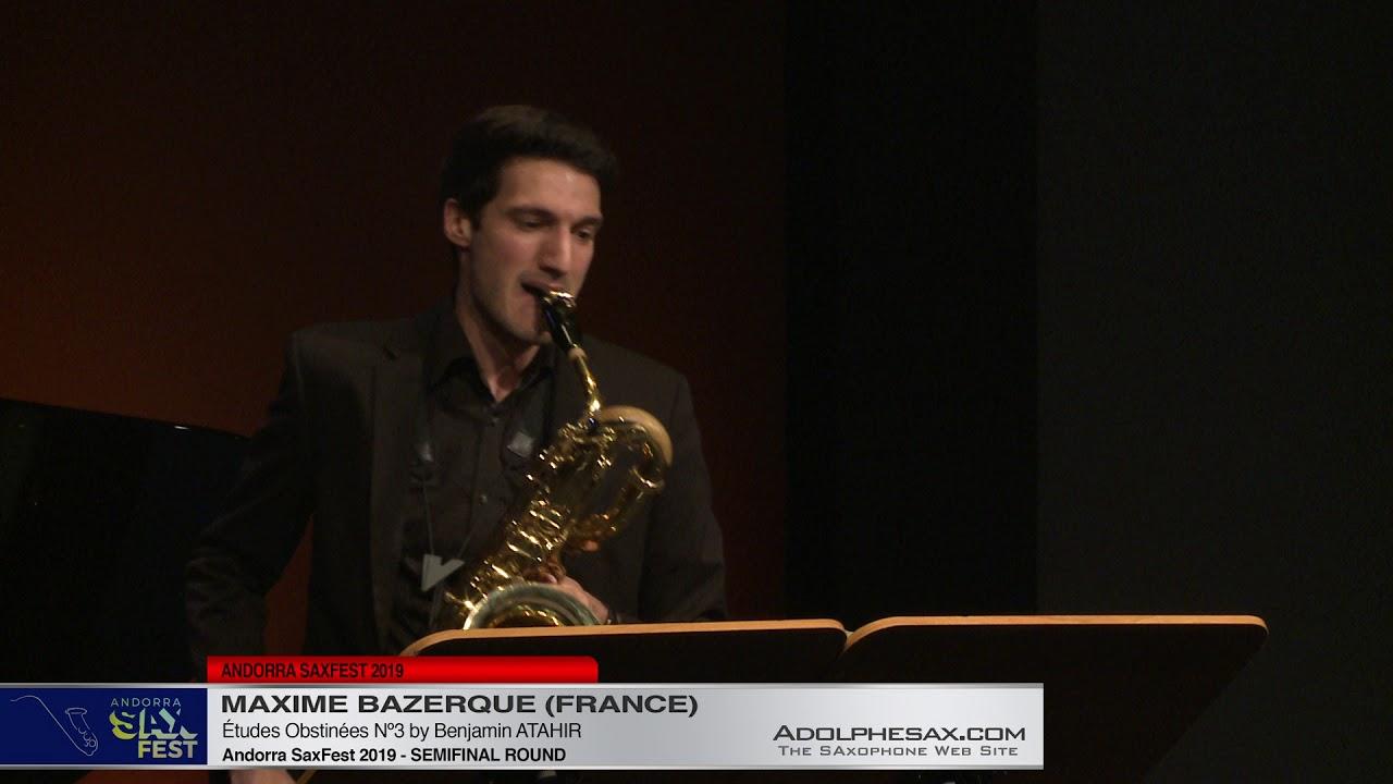 Andorra SaxFest 2019 Semifinal   Maxime Bazerque  Études Obstinées Nº2 by Benjamin Atahir
