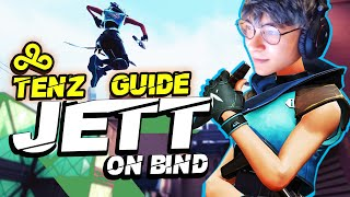 C9 TenZ's Guide Oฑ How To MASTER JETT On Bind (Tips, Tricks, And More!)