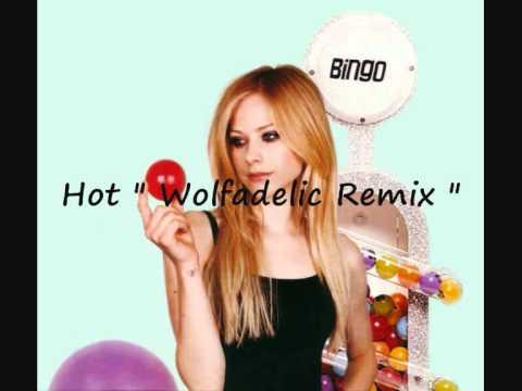 Avril Lavigne - Hot ( Wolfadelic Remix )