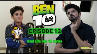 Ben 10 - Ben 23 Meets Ben Annoying Uncle (EP12) Real Life Ben 10