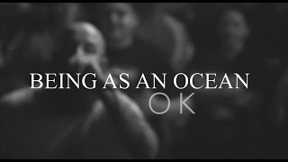 Being As An Ocean | OK | Live | The End | Nashville, TN