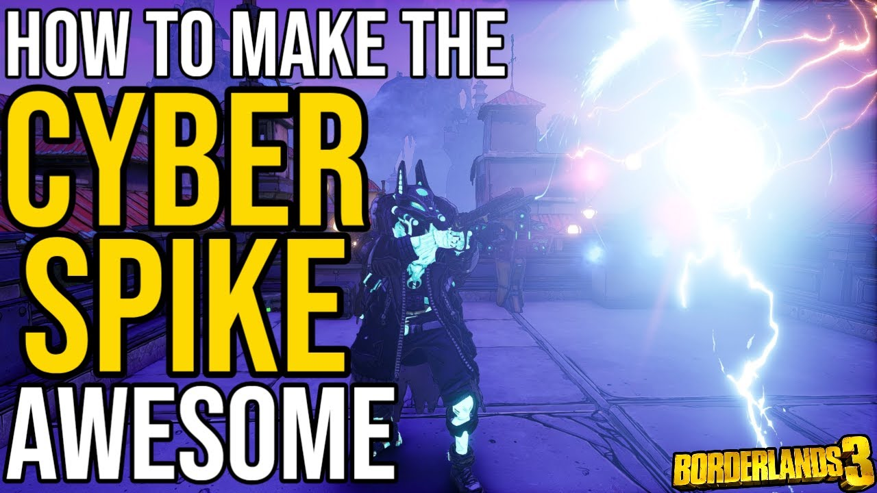 TRICK TO MAKE THE CYBER SPIKE ANOINT AWESOME! // Borderlands 3 Cyber Spike Anoint In-Depth! thumbnail