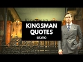 Kingsman: The Secret Service quotes - Sitatio