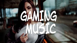 Best Gaming Music Mix ,EDM, Trap, Dubstep, Drum & Bass, Electro House
