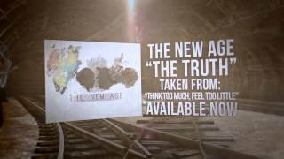 The New Age - The Truth ( Lyric)