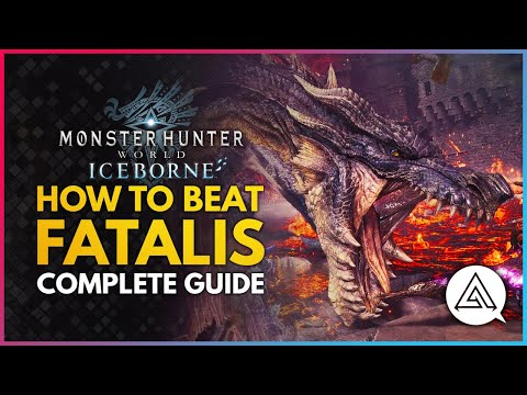 Monster Hunter World Iceborne | HOW TO BEAT FATALIS – Complete Guide, Tips & Tricks