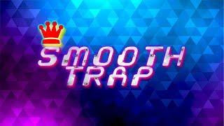 Smooth Chill Trap Beat|R&B|Hip Hop|Instrumental Music 2018►(MultiVerse Studio)