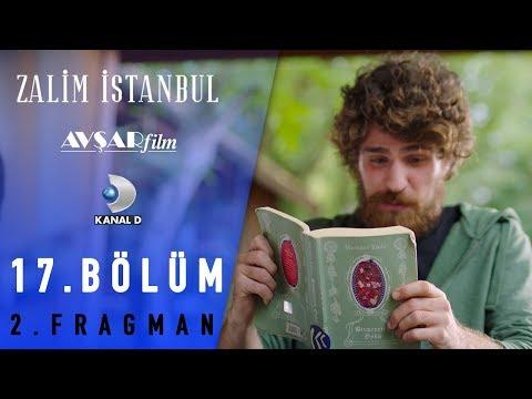 Zalim İstanbul Dizisi 17. Bölüm 2. Fragman (Kanal D)
