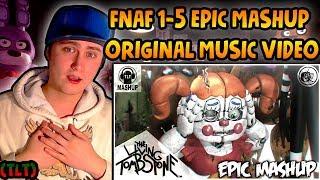 FNAF 1 5 EPIC MASHUP ORIGINAL MUSIC VIDEO TLT REACTION