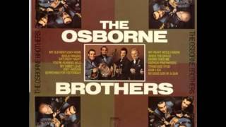Osborne Brothers - My Heart Would Know