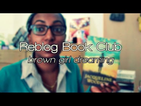 #reblogbookclub | Brown Girl Dreaming by Jacqueline Woodson Parts III to V