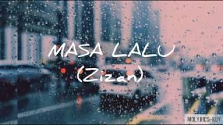 Lirik lagu masa lalu (zizan)😖😭