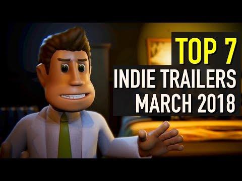 Top 7 Best Looking Indie Game Trailers - March 2018