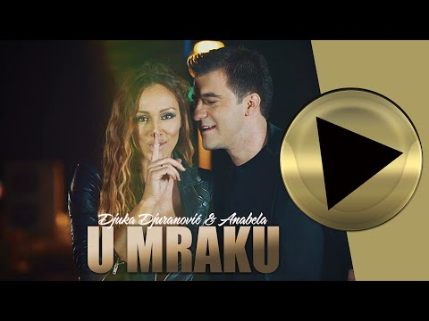 Djuka Djuranovic & Anabela - U mraku - (OFFICIAL VIDEO) HD