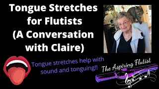 Tongue Stretches for Flutists | A Conversation with Claire