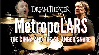 MetropoLARS - The China and the St. Anger Snare
