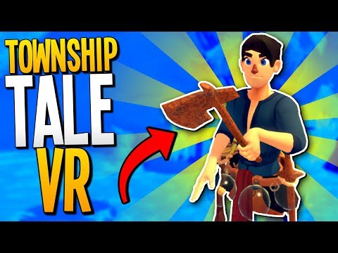 MIGHTY VIRTUAL REALITY LUMBERJACKS - A Township Tale Gameplay - VR HTC Vive