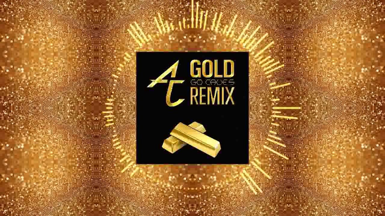 adventure club gold go caves remix youtube