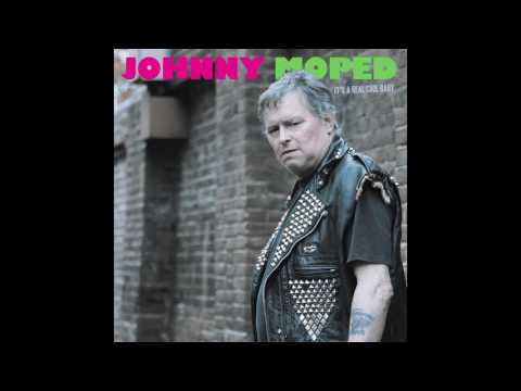JOHNNY MOPED - EVERYTHING IS YOU
