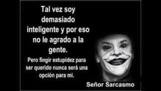 Señor Sarcasmo Frases
