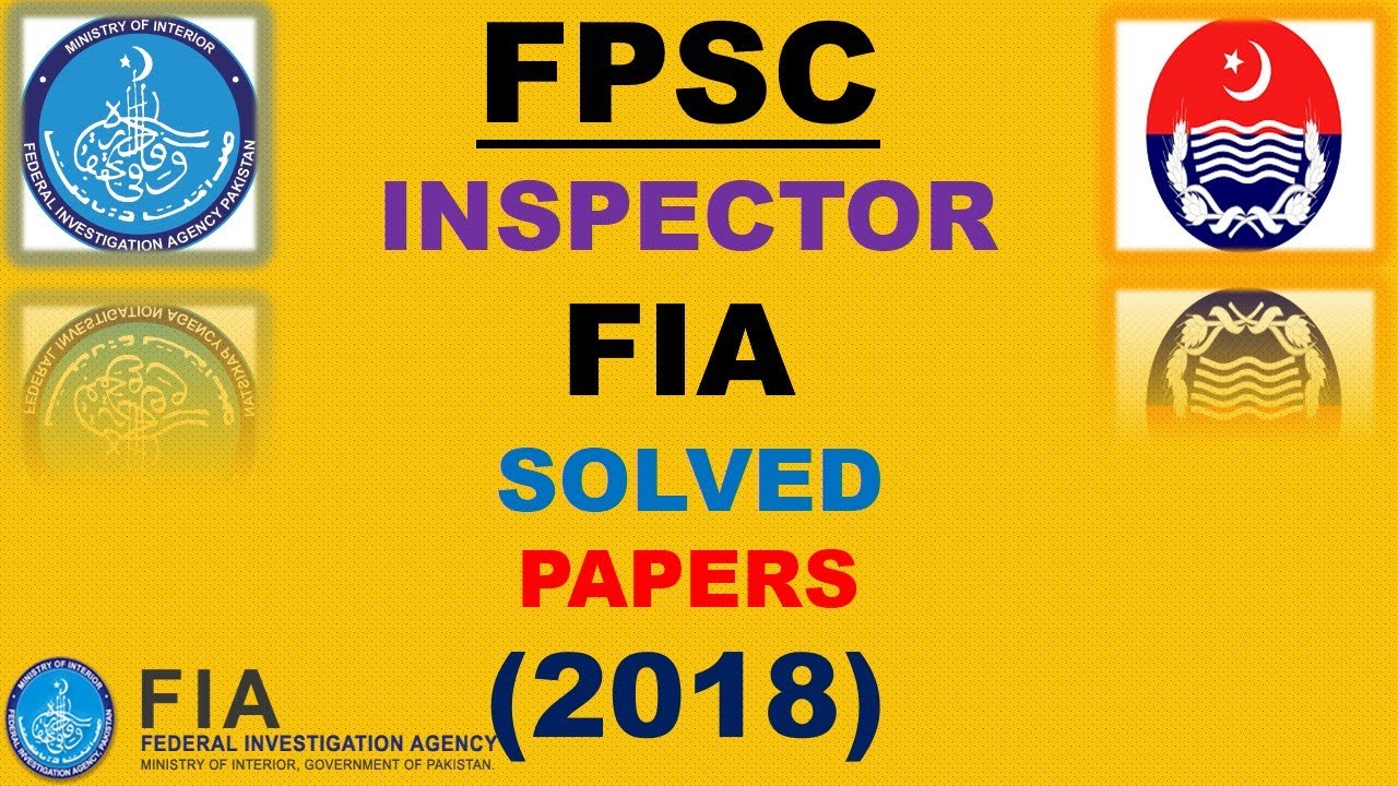 Inspector Federal Investigation Agency (FIA),Past paper solved MCQ,s  |FPSC|PPSC|OTS|NTS