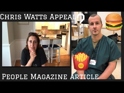 Chris Watts Appeal ?? People Magazine article