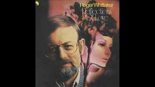 Roger Whittaker - Before she breaks my heart (1976)